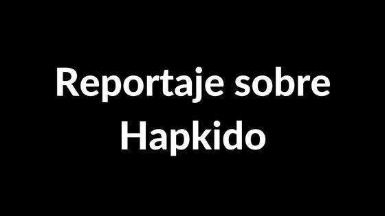 reportaje sobre hapkido